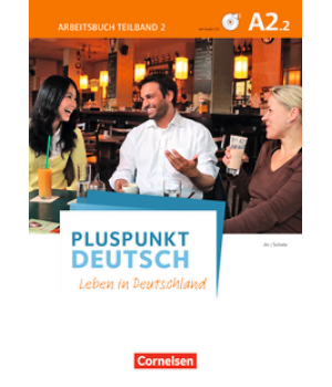 Робочий зошит Pluspunkt Deutsch NEU A2/2 Arbeitsbuch mit Audio-CD und Lösungsbeileger