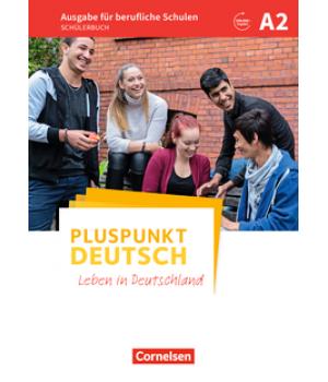 Підручник Pluspunkt Deutsch NEU A2 Schülerbuch, berufliche Schulen
