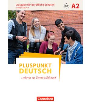 Робочий зошит Pluspunkt Deutsch NEU A2 Arbeitsbuch mit Audios online, berufliche Schulen