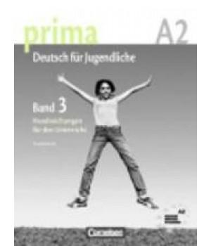 Книга для вчителя Prima - Deutsch für Jugendliche Band 3 (A2/1) Handreichungen fur den Unterricht