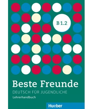 Книга для вчителя Beste Freunde B1/2 Lehrerhandbuch