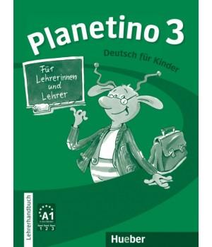 Книга для вчителя Planetino 3 Lehrerhandbuch