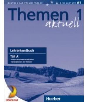 Книга для вчителя Themen aktuell 1 Lehrerhandbuch Teil A