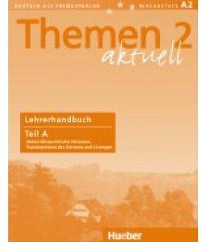 Книга для вчителя Themen aktuell 2 Lehrerhandbuch Teil A