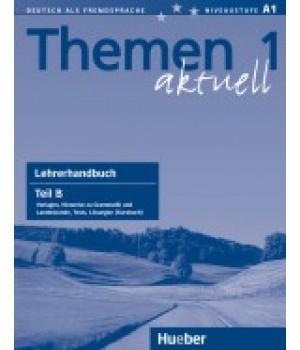 Книга для вчителя Themen aktuell 1 Lehrerhandbuch Teil B