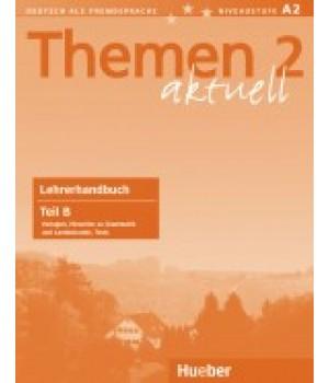 Книга для вчителя Themen aktuell 2 Lehrerhandbuch Teil B