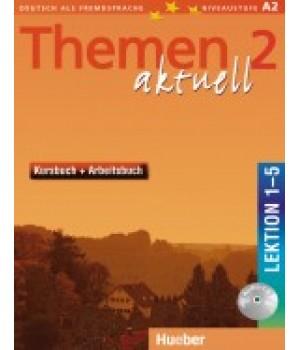 Підручник Themen aktuell 2 Kursbuch + Arbeitsbuch, Lektion 1-5