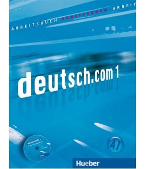 Робочий зошит deutsch.com 1 Arbeitsbuch mit Audio-CD zum Arbeitsbuch