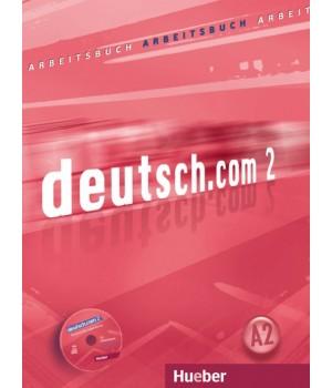 Робочий зошит deutsch.com 2 Arbeitsbuch mit Audio-CD zum Arbeitsbuch