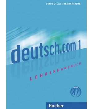 Книга для вчителя deutsch.com 1 Lehrerhandbuch
