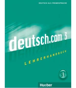 Книга для вчителя deutsch.com 3 Lehrerhandbuch