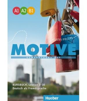 Підручник Motive A1–B1 Kursbuch, Lektion 1-30
