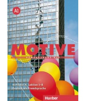 Підручник Motive A1 Kursbuch, Lektion 1-8