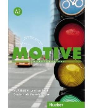 Підручник Motive A2 Kursbuch, Lektion 9-18