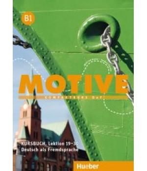 Підручник Motive B1 Kursbuch, Lektion 19-30