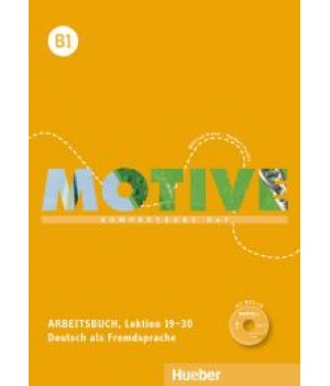 Робочий зошит Motive B1 Arbeitsbuch, Lektion 19-30