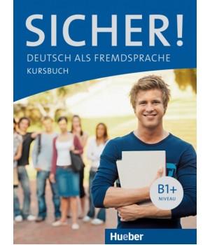 Учебник Sicher! B1+ Kursbuch