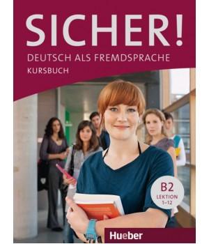 Учебник Sicher! B2 Kursbuch