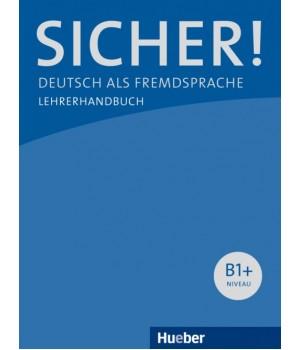 Книга для вчителя Sicher! B1+ Lehrerhandbuch