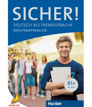 Підручник Sicher! B1+ Im Beruf (Berufsmaterialien PDFDownload)