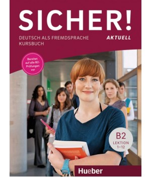 Підручник Sicher! Aktuelle B2 Kursbuch
