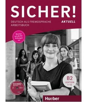 Робочий зошит Sicher! Aktuelle B2 Arbeitsbuch + CD zum Arbeitsbuch