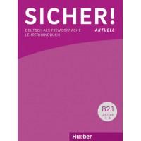 Книга для учителя Sicher! Aktuelle B2 Aktuelle Paket Lehrerhandbuch B2/1 und B2/2