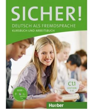 Підручник Sicher! C1/1 Kurs und Arbeitsbuch mit CDROM zum Arbeitsbuch, Lektion 1–6