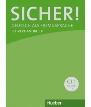 Книга для вчителя Sicher! C1/1 Lehrerhandbuch