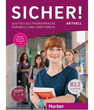 Підручник Sicher! Aktuelle B2/2 Kurs und Arbeitsbuch mit CD-ROM zum Arbeitsbuch, Lektion 7–12