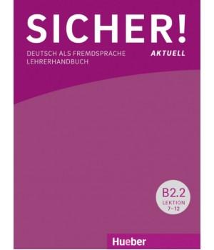 Книга для вчителя Sicher! Aktuelle B2/2 Lehrerhandbuch
