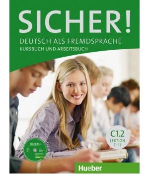 Підручник Sicher! C1/2 Kurs und Arbeitsbuch mit CDROM zum Arbeitsbuch, Lektion 7–12