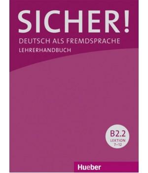 Книга для учителя Sicher! B2/2 Lehrerhandbuch