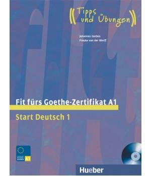 Тести Fit für Goethe-Zertifikat A1 Lehrbuch mit integrierter CD