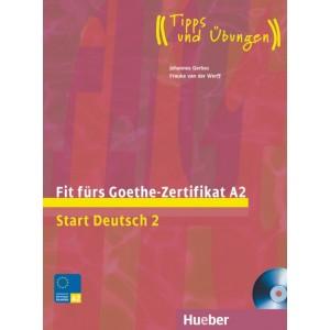 Тести Fit für Goethe-Zertifikat A2 Lehrbuch mit integrierter CD