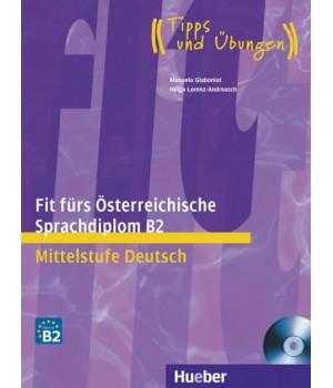 Тести Fit für ÖSD-Prüfung, B2 Ubungsbuch mit integrierter CD