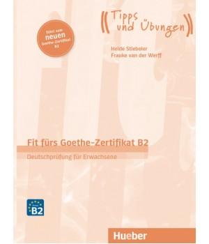 Тести Fit für Goethe-Zertifikat B2 Lehrbuch mit integrierter CD