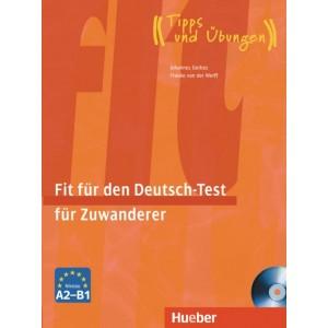 Тести Fit für den Deutsch-Test fur Zuwanderer Ubungsbuch mit integrierter CD