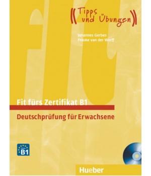 Тести Fit für Goethe-Zertifikat B1 Lehrbuch mit integrierter CD