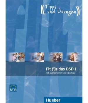 Тести Fit fur das DSD I Ubungsbuch