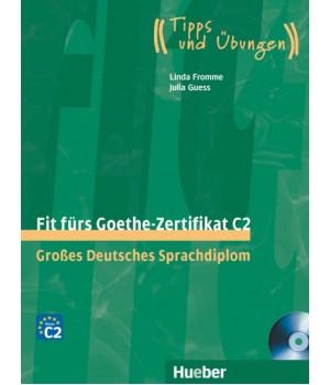 Тести Fit für Goethe-Zertifikat C2 Lehrbuch mit integrierter CD