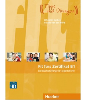 Тести Fit furs Zertifikat B1, Deutschprufung fur Jugendliche Lehrbuch mit Code fur MP3-Download