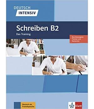 Вправи Deutsch intensiv Schreiben B2 Das Training