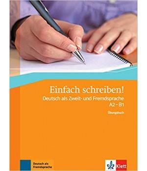 Вправи Einfach schreiben!, Übungsbuch A2-B1
