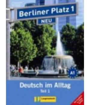 """Підручник Berliner Platz 1 NEU Lehr- und Arbeitsbuch 1, Teil 1 + Audio-CD und """"Im Alltag EXTRA"""""""