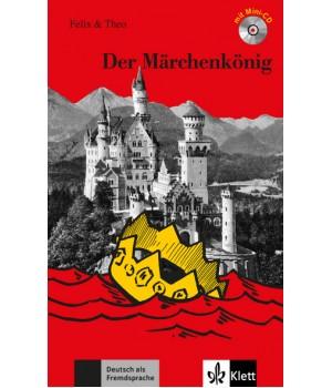 Книга для читання Der Märchenkönig (Stufe 1) Buch + CD