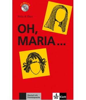 Книга для читання Oh, Maria … (Stufe 1) Buch + CD