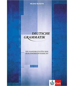Граматика Deutsche Grammatik. Ein Handbuch für den Ausländerunterricht (B1-C2)