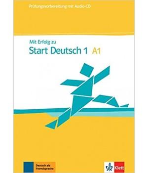 Підготовка до іспиту Mit Erfolg zu Start Deutsch 1 Prüfungsvorbereitung Übungs- und Testbuch + Audio-CD  A1