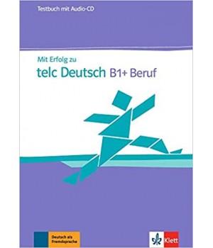 Тести Mit Erfolg zu telc Deutsch B1 + Beruf, Testbuch + Audio-CD